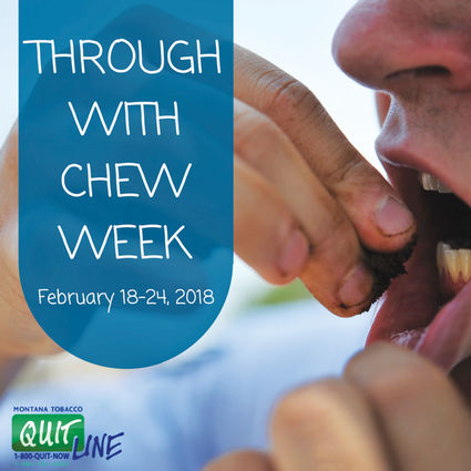 Through With Chew Week, Feb  18th – 22nd - The Roundup